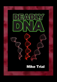 Deadly DNA